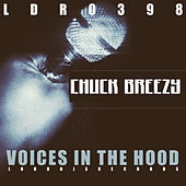 Voices in the Hood by Chuck Breezy