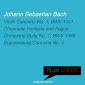Blue Edition - Bach: Violin Concerto No. 1 & Brandenburg Concerto No. 4 by Various Artists