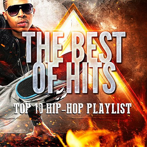 Top 10 Hip-Hop Playlist by Hip Hop All-Stars