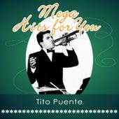Mega Hits For You von Tito Puente