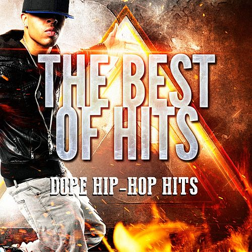 Dope Hip-Hop Hits by Hip Hop All-Stars