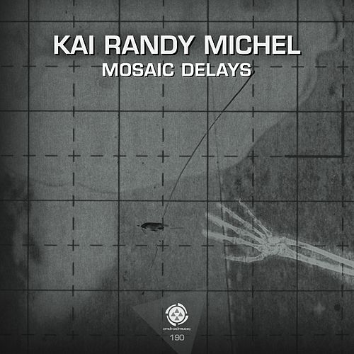 Mosaic Delays by Kai Randy Michel
