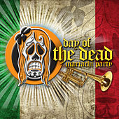 Day of the Dead (Mexican Mariachi Party) by Various Artists