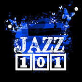 Jazz 101 by Various Artists