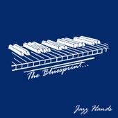 The Bluesprint: Jazz Hands von Various Artists