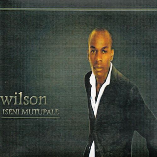 Iseni Mutupale by Wilson