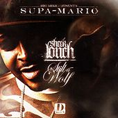 Still A Wolf by Sheek Louch