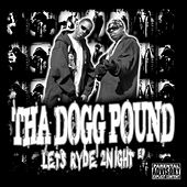 Lets Ryde 2Night EP von Tha Dogg Pound