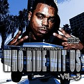 Who Ride Wit Us Vol 3 by Tha Dogg Pound