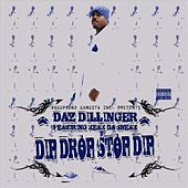 Dip Drop Stop Dip - Single by Keak Da Sneak