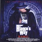 Blanco's Way by Blanco