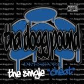 Cheat - Single by Tha Dogg Pound
