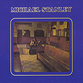 Michael Stanley (Remastered) by Michael Stanley