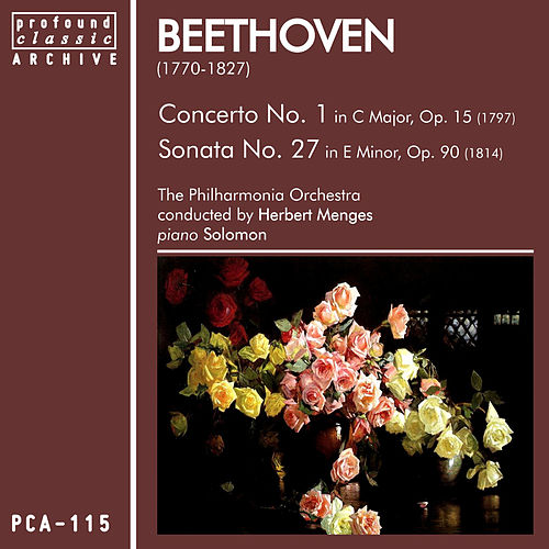 Beethoven: Concerto No. 1 in C Major, Op. 15 & Sonata No. 27 in E Minor, Op. 90 by Philharmonia Orchestra