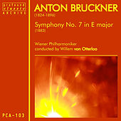 Bruckner: Symphony No. 7 in E Major, WAB 107 by Wiener Symphoniker