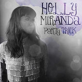 Hold on, We're Going Home - Single by Holly Miranda