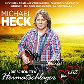 Die schönsten Heimatschlager fürs Herz by Michael Heck