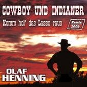 Cowboy und Indianer Remix 2006 by Olaf Henning