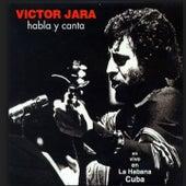 Habla y Canta (En Vivo en La Habana, Cuba) by Victor Jara