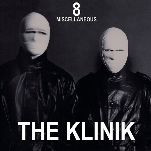 8 - Miscellaneous by The Klinik