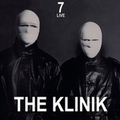 7 - Live by The Klinik