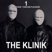 1 - Sabotage + Pain and Pleasure by The Klinik