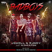 Bad Boys (feat. Alexis & Fido) by Jowell & Randy