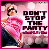 Don't Stop The Party. Compilation - EP by Various Artists