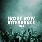 Front Row Attendance, Vol. 2 by Various Artists