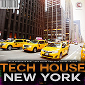 Tech House New York, Vol. 1 by Various Artists