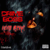 Head Rusha by Crime Boss