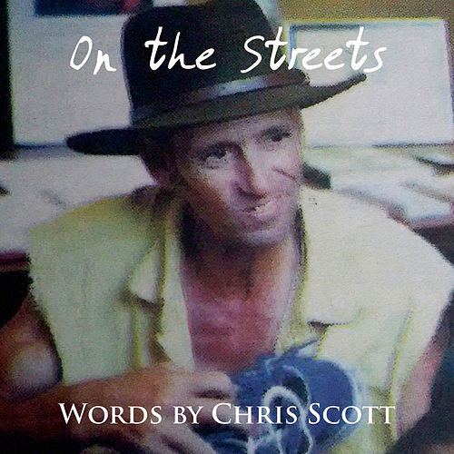 On the Streets by Chris Scott