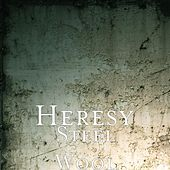 Steel Wool by Heresy