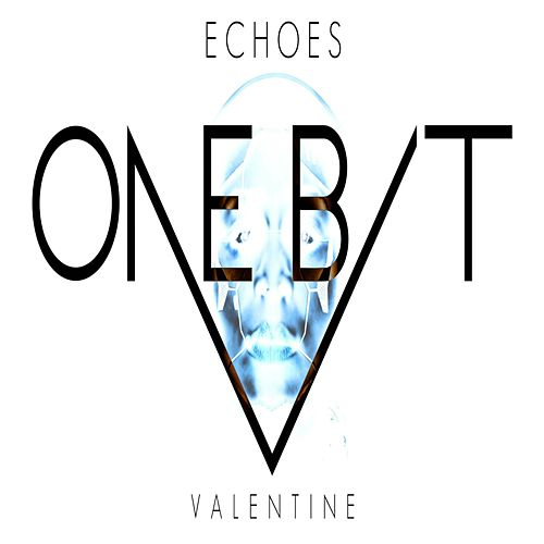 Valentine (One Bit Remix) by The Echoes