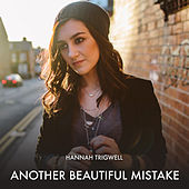 Another Beautiful Mistake by Hannah Trigwell