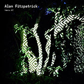 fabric 87: Alan Fitzpatrick by Various Artists