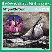 Stay On The Boat by The Sensational Nightingales