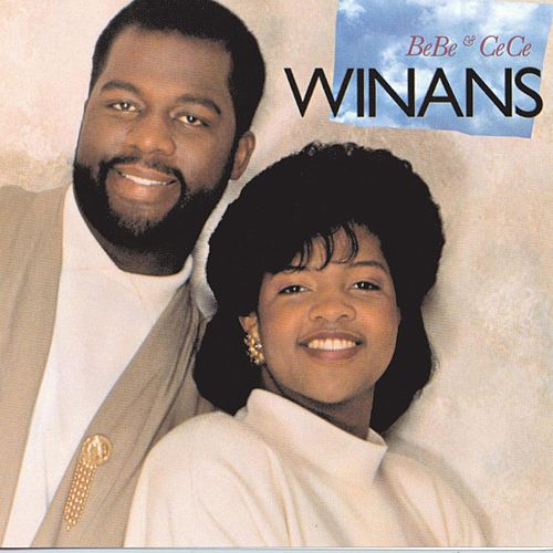 BeBe & CeCe Winans by BeBe & CeCe Winans