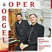 Oper & Orgel by Karl-Gerhard Straßl