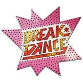 Break Dance by Scott Altham