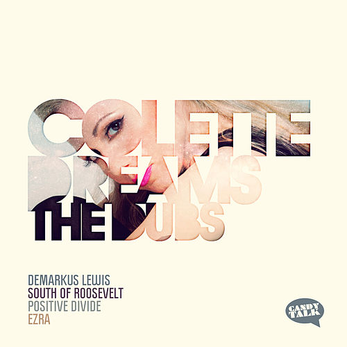 Dreams - The Dubs by Colette