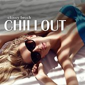 Classy Beach Chillout by Various Artists