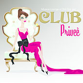 Musica Lounge e Chillout per Club Priveè by Various Artists