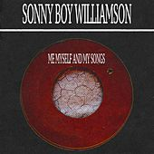 Me Myself and My Songs von Sonny Boy Williamson