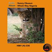 Which Way Nigeria by Sonny Okosun