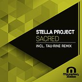 Sacred (Tau-Rine Remix) by Stella Project