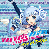 Good Music Oniichan I/O/P Selected Vol. 02 by Various Artists