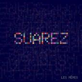 Les Memes by Suarez