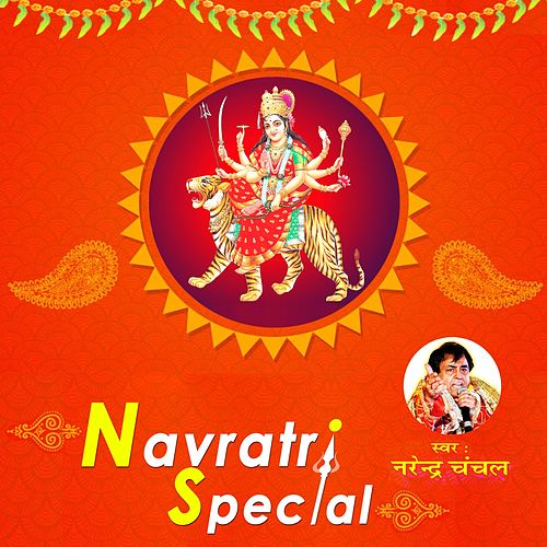 Navratri Special by Narendra Chanchal