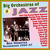 Big Orchestras of Jazz - Vol.5 von Ben Webster